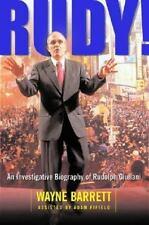 Rudy! An Investigative Biography Of Rudolph Giuliani, Barrett, Wayne, Good Book