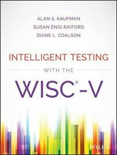 INTELLIGENT TESTING WITH THE WISC-V - KAUFMAN, ALAN S./ RAIFORD, SUSAN ENGI/ COA