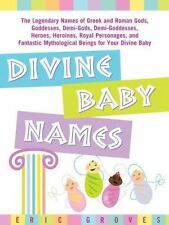 Divine Baby Names:The Legendary Names of Greek and Roman Gods,-ExLibrary