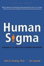 Human SIGMA Managing the Employee-Customer Encounter John Fleming BUSINESS