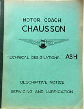 AUTOCAR CHAUSSON MOTOR COACH ASH SOMUA DESCRIPTIVE NOTICE SERVICING LUBRICATION