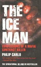 The Ice Man: Confessions of a Mafia Contract Killer By Philip C .9781845963392
