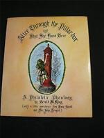 ALICE THROUGH THE PILLAR-BOX A PHILATELIC PHANTASY by GERALD M KING