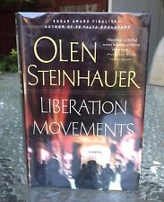 Liberation Movements by Olen Steinhauer (2006) First Edition