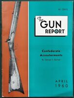 The Gun Report 1960 magazine- Confederate Accouterments- Springfield Rifles