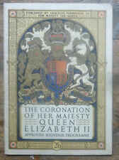 Coronation of Her Majesty Queen Elizabeth II Approved Souvenir Programme 1953
