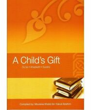A Child's Gift by Adam Esmail, Khalid Ibrahim (Paperback, 2009)