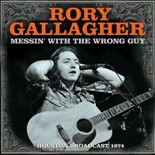 RORY GALLAGHER 'MESSIN' WITH THE WRONG GUY' (Houston 1974) CD (5 February 2021)