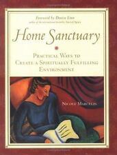 Home Sanctuary : Practical Ways to Create a Spiritually Fulfilling Environment