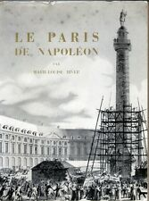 C1 Biver LE PARIS DE NAPOLEON Epuise ILLUSTRE Grand Format ARCHITECTURE