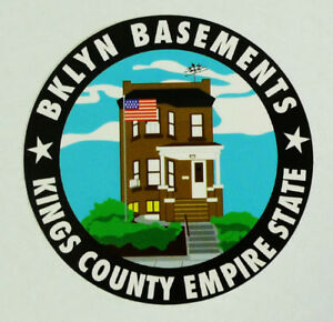 BKLYN Brooklyn Basements Custom Clothing Kings County Empire State Sticker
