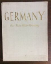 Germany Our Fair Native Country By Verlag Des Deuschlandbuches Leipzig