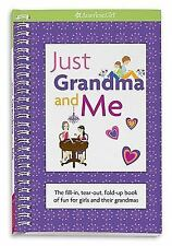 Just Grandma and Me: The Fill-In, Tear-Out, Fold-Up Book of Fun for Girls and Th