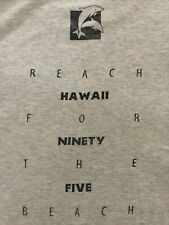 VTG.NETWORK 21 SPECIAL EVENT DIVISION REACH FOR THE BEACH HAWAII 1995 T-SHIRT L
