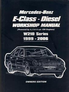 MERCEDES BENZ E CLASS,E200,E220,E270,E320,CDI,W210 WORKSHOP MANUAL 1999-2006