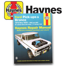 Ford Pick-ups Bronco Haynes Repair Manual F100 F250 F350 Bronco 1973-1979 36054