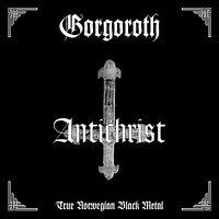 GORGOROTH - ANTICHRIST   CD NEU