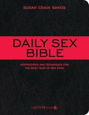 Daily Sex Bible: Inspirations and Techniques for the Best Year of Sex Ever