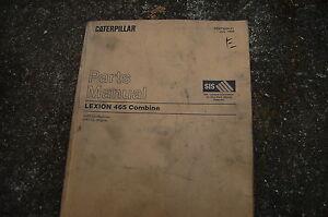 Caterpillar Lexion 465 Combine Parts Manual Book ag SEBP2824 spare list OEM CAT