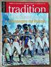 Tradition Magazine N° 252 Les Bavarois pendant la campagne de Russie