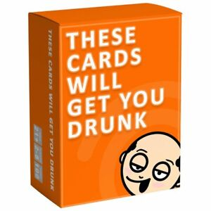 These Cards Will Get You Drunk - Adult Drinking Game for 2-8 players, ages 21+.