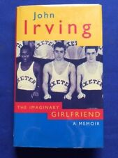 THE IMAGINARY GIRLFRIEND - FIRST BRITISH EDITION BY JOHN IRVING