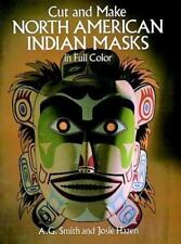 Cut & Make North American Indian Masks in Full Color
