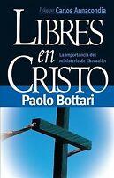 Libres En Cristo / Free in Christ, Paperback by Bottari, Pablo, Brand New, Fr...