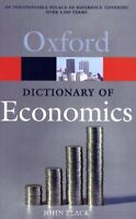 A Dictionary of Economics (Oxford Paperback Reference),John Black
