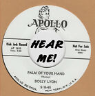 R&B/POPCORN REPRO: DOLLY LYON – PALM OF MY HAND /  CALL ME DARLING - APOLLO