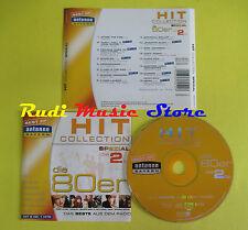 CD HIT COLLECTION DIE 80ER 2 compilation 2003 SPANDAU BALLET BANGLES LAUPER*(C6)