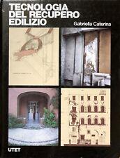 TECNOLOGIA DEL RECUPERO EDILIZIO UTET 2000