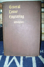 GENERAL LETTER ENGRAVING [WHELPLEY 1st H/B 1892]