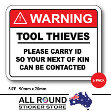 6 x FUNNY TOOLBOX STICKER WARNING TOOL THIEVES