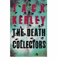 The Death Collectors (Carson Ryder, Book 2), Kerley, Jack, Used; Good Book