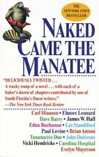 Naked Came the Manatee by Hiaasen Hardback Book The Fast Free Shipping