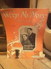 Weep No More My Mammy , Vintage / Antique Sheet Music