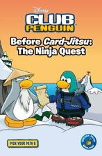 Before Card-Jitsu: The Ninja Quest. (Club Penguin)