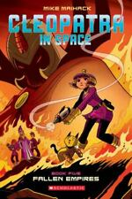 Cleopatra in Space Ser.: Fallen Empires by Mike Maihack (2019, Trade Paperback)