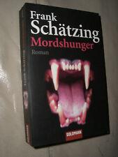 Frank Schätzing: Mordshunger