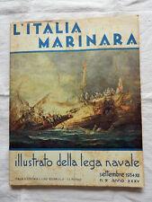 Rivista L'ITALIA MARINARA Anno XXXV N°9 Settembre 1934-XII Lega Navale