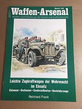 WAFFEN-ARSENAL BAND 129 - LEICHTE ZUGKRAFTWAGEN DER WEHRMACHT IM EINSATZ