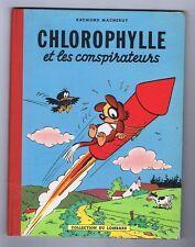 MACHEROT. Chlorophylle et les conspirateurs. Lombard EO