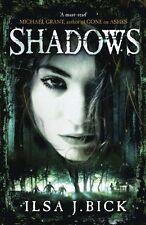 The Ashes Trilogy: Shadows: Book 2,Ilsa J. Bick