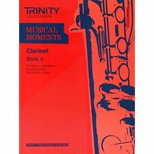Musical Moments Clarinet: Book 4 by Trinity College London (Paperback, 2011)