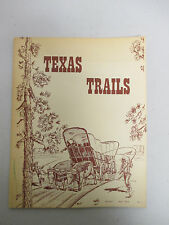 Texas Trails Magazine (Vol 1/No 1 April 1974) Rare East TX Records/ John Wilkins