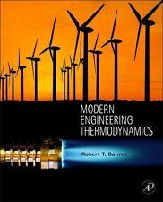 Modern Engineering Thermodynamics by Robert Balmer,Robert T. Balmer