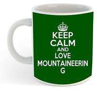Keep Calm And Love Mountaineering  Mug - Green