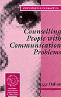 Counselling People with Communication Problems (Therapy in Practice)-ExLibrary