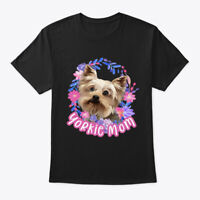 Yorkie Mom Yorkshire Terrier Owner Gift Hanes Tagless Tee T-Shirt